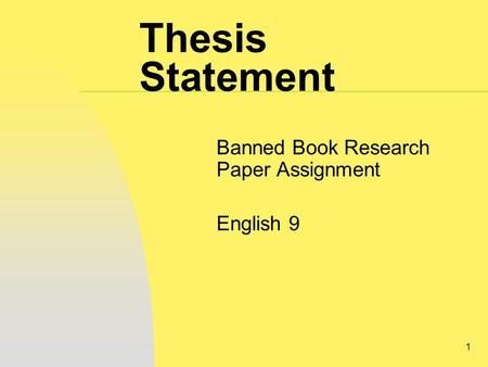 1 Thesis Statement Banned Book Research Paper Assignment English 9.