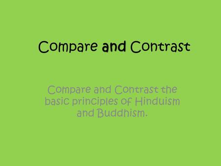 Essay comparing and contrasting hinduism and buddhism