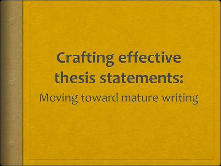 Thesis statement defined  A thesis statement is the idea the writer intends to prove in the essay.  It is the main point and the controlling idea of.