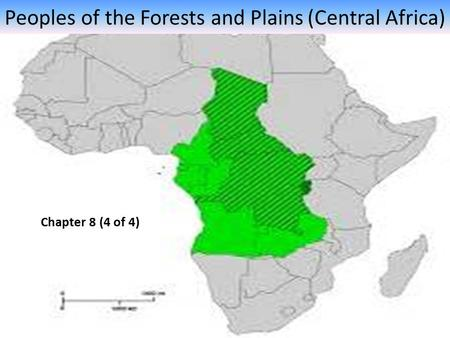 Peoples of the Forests and Plains (Central Africa)