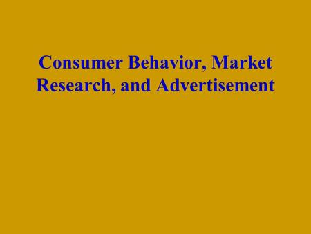 A questionnaire on consumer behavior research
