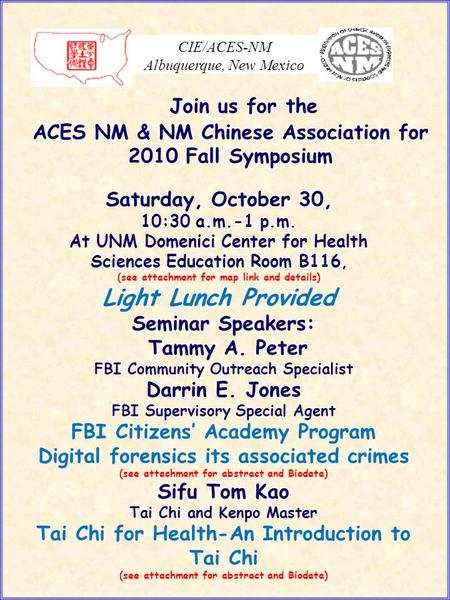 CIE/ACES-NM Albuquerque, New Mexico Saturday, October 30, 10:30 a.m.-1 p.m. At UNM Domenici Center for Health Sciences Education Room B116, (see attachment.