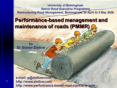 Performance-based management and maintenance of roads (PMMR)