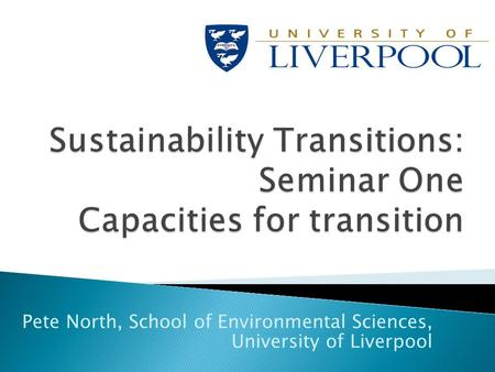 Pete North, School of Environmental Sciences, University of Liverpool.