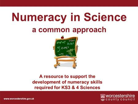 Numeracy in Science a common approach