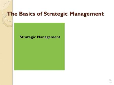The Basics of Strategic Management