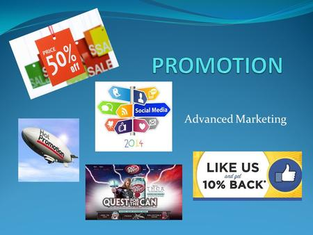 Advanced Marketing. Promotion Defined: Communication used to inform, persuade, or educate a target market about a product/service or business.