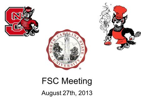 FSC Meeting August 27th, 2013. Upcoming Meetings September 3 – CALS Career Services September 10 - FDA September 17 - Butterball September 24 – Frito.