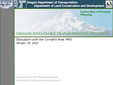 Oregon Department of Transportation Oregon Department of Transportation Department of Land Conservation and Development Department of Land Conservation.