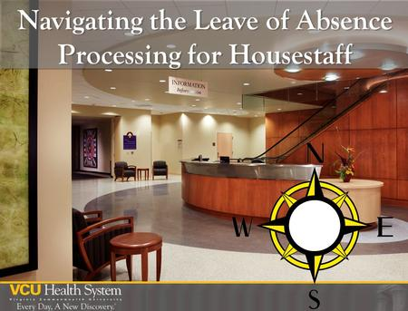 Navigating the Leave of Absence Processing for Housestaff.