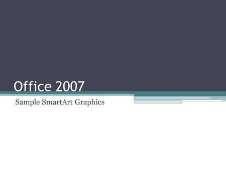 Office 2007 Sample SmartArt Graphics. Products & Services List Diagram.