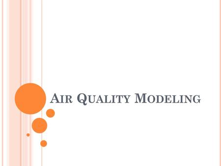 Air Quality Modeling.