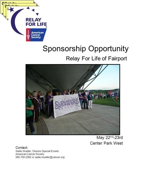 Relay For Life of Fairport DGolub: Sponsorship Opportunity Contact: Sadie Mueller, Director Special Events American Cancer Society 585-750-2363 or