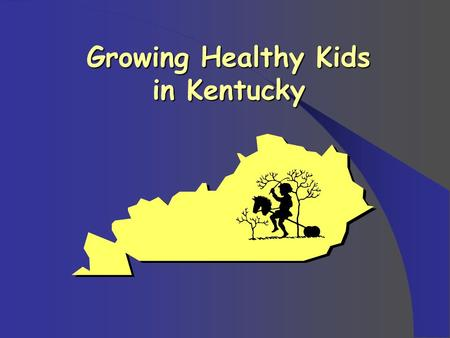 Growing Healthy Kids in Kentucky. Janet Tietyen, Ph.D., R.D., L.D. Assistant Professor, U of Kentucky Extension Specialist in Food & Nutrition.