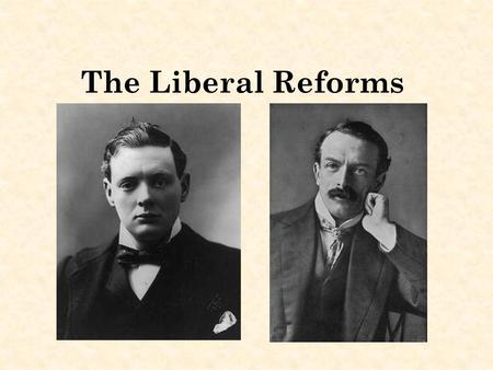 The Liberal Reforms. Why did the Liberals pass reforms to help the young? Rowntree's survey in particular revealed a great deal of poverty amongst children.