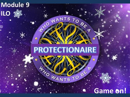 Module 9 ILO Game on!. Rules  6 groups  Each group answers 4 questions  And earns budget money to implement social protection in Coresia !  Time limit: