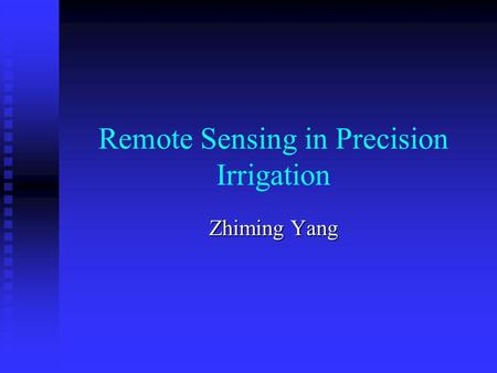 Remote Sensing in Precision Irrigation