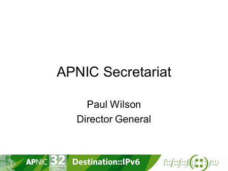 APNIC Secretariat Paul Wilson Director General. APNIC Planning Process 2 Member Survey Operational Plan Membership EC Secretariat Strategy / Activity.