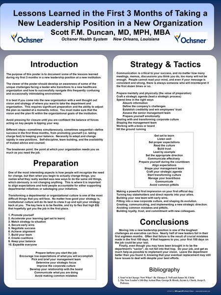 Www.postersession.com The purpose of this poster is to document some of the lessons learned during my first 3 months in a new leadership position at a.