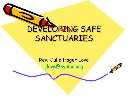 DEVELOPING SAFE SANCTUARIES