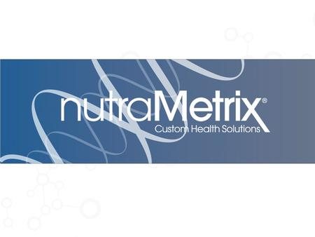 What is nutraMetrix®? nutraMetrix is a division of Market America that provides a wide variety of wellness solutions, exclusively for health professionals.