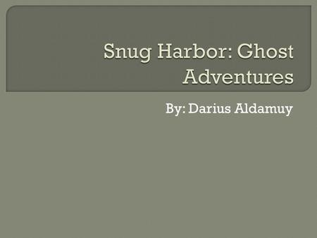 By: Darius Aldamuy. Snug Harbor was a place that was supposed to be originally built in Manhattan but was instead built in Staten island. Snug Harbor.