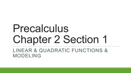 Precalculus Chapter 2 Section 1