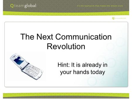The Next Communication Revolution