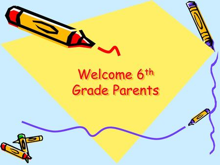 Welcome 6 th Grade Parents. Introduction of Staff Red Team White Team Mrs. Auman – English Mr. Kerschner – Math Mrs. Zawaski – Reading Mrs. Risser – Global.
