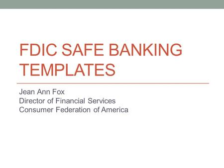 FDIC SAFE BANKING TEMPLATES