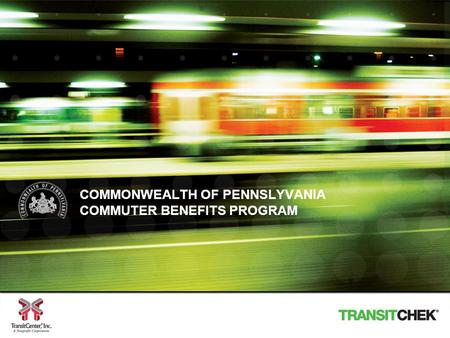 COMMONWEALTH OF PENNSLYVANIA COMMUTER BENEFITS PROGRAM.