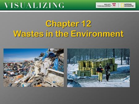 Chapter 12 <strong>Wastes</strong> in the Environment. Old Automobiles In NA, close to 12 million vehicles are discarded In NA, close to 12 million vehicles are discarded.