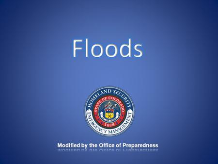 Floods Defined: any time a body of water rises to cover what is usually dry land Are one of most common hazards –75% of Federally declared disasters May.