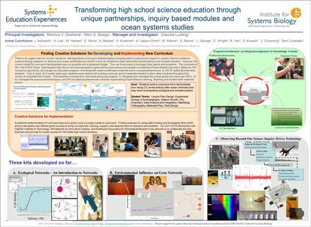 Transforming high school science education through unique partnerships, inquiry based modules and ocean systems studies Principal Investigators: Monica.
