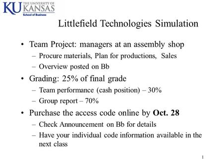 littlefield technologies overview of the game Littlefield is an online competitive simulation of a queueing network with an   the game can be quickly learned by both faculty and students.