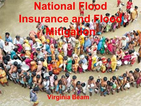 National Flood Insurance and Flood Mitigation Virginia Beam.