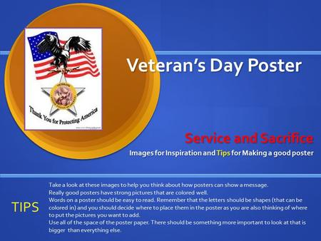 Veteran's Day Poster Veteran's Day Poster Service and Sacrifice Images for Inspiration and Tips for Making a good poster Take a look at these images to.