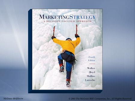 McGraw-Hill/Irwin © 2003 The McGraw-Hill Companies, Inc., All Rights Reserved.