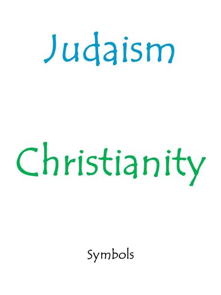 "Judaism Christianity Symbols. The Ten Commandments 1.""You should have no other gods before Me."" 2.""You shall not make for yourself a carved image--any."