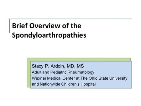 Brief Overview of the Spondyloarthropathies