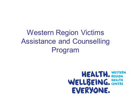 Western Region Victims Assistance and Counselling Program.