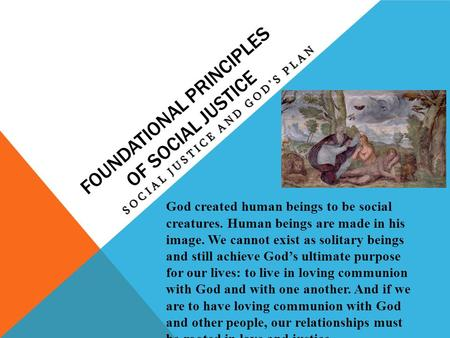 Foundational Principles of Social Justice