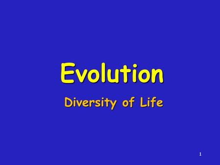 1 Evolution Diversity of Life. 2 Lamarck's Theory of Evolution Use & Disuse - The Size Or Shape Of Body Organs Can Be Changed Due To Use Or Disuse Use.