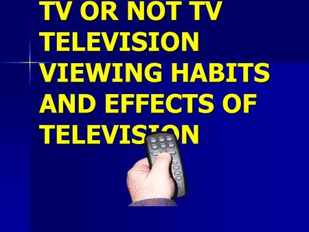 the effects of viewing television has Has there been much research done on the effects of tv on infants and toddlers does tv viewing take the place of other activities, such as playing outside.