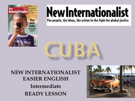 NEW INTERNATIONALIST EASIER ENGLISH Intermediate READY LESSON.