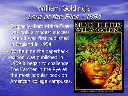 an analysis of imagery and symbolism in the lord of the flies by william golding A teacher's guide to lord of the flies by william golding 2 table of  power  trumps reason, and the very meaning  sive violence, and lurid sexual imagery.