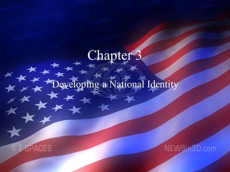 Developing a National Identity