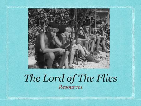 The Lord of The Flies Resources. Chapter Two 1. Jack denies Piggy the right to speak, but Ralph says he can because he is holding the conch. What is Golding.