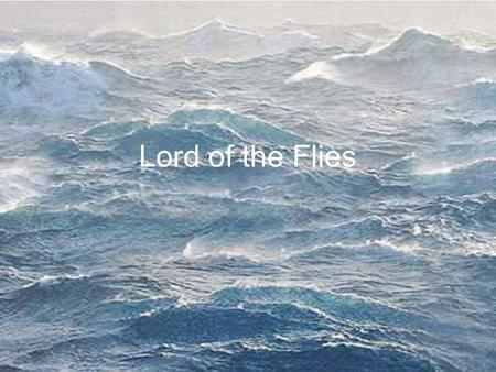Lord of the Flies. Rules Who or what rules your life? Think about who and what governs your life and how this affects you. Task one List 3 of society's.
