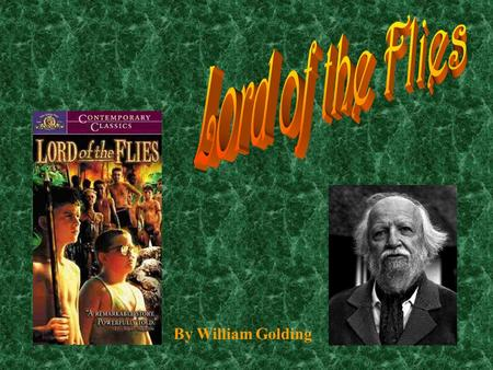 "symbolism in the lord of the flies by william golding Symbolism is the ""frequent use of words, places, characters or objects that means something beyond what they are on a literal level"" (wheeler."